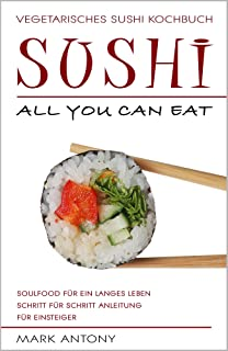 Essen Sushi All You Can Eat