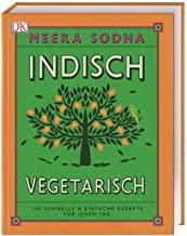 Indisch Kochen Vegetarisch